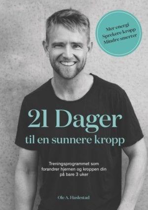 21 Dager Til En Sunnere Kropp (e-bok)